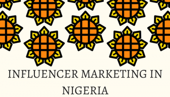 Influencer Marketing in Nigeria